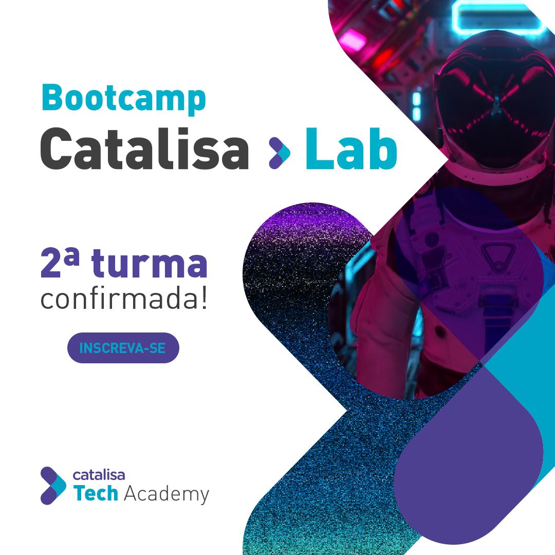 Bootcamp Catalisa LAB