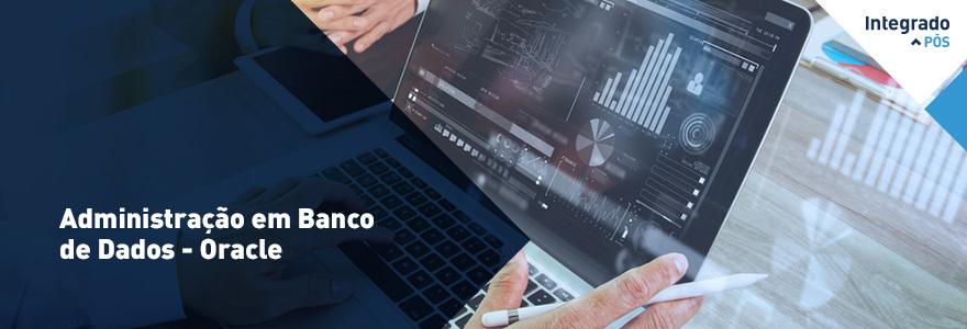 Administração em Banco de Dados - Oracle - Campo Mourão