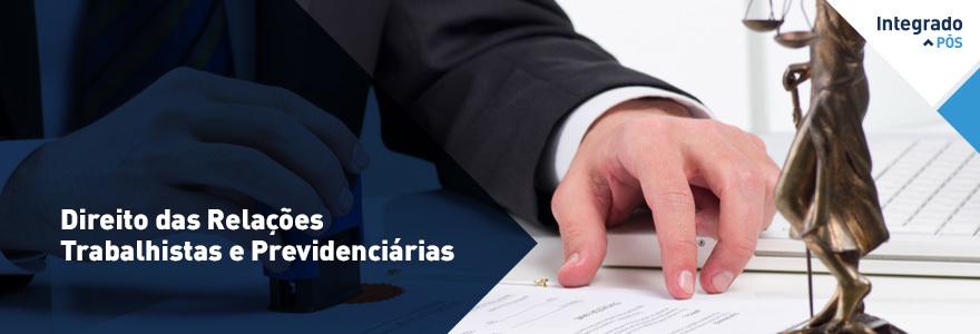 Direito das Relações Trabalhistas e Previdenciárias