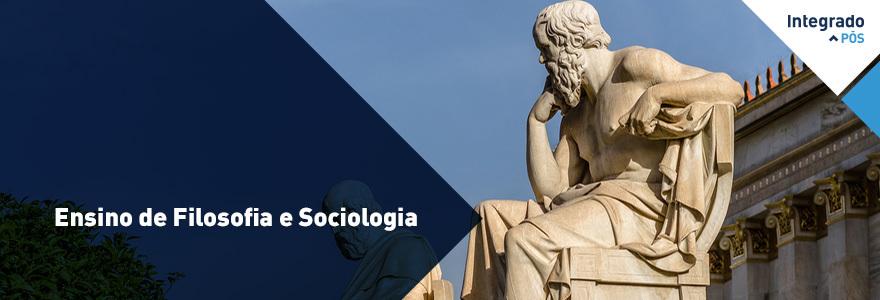 Filosofia e Sociologia: Teorias e Práticas Docentes