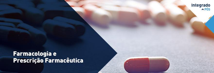 Farmacologia e Prescrição Farmacêutica