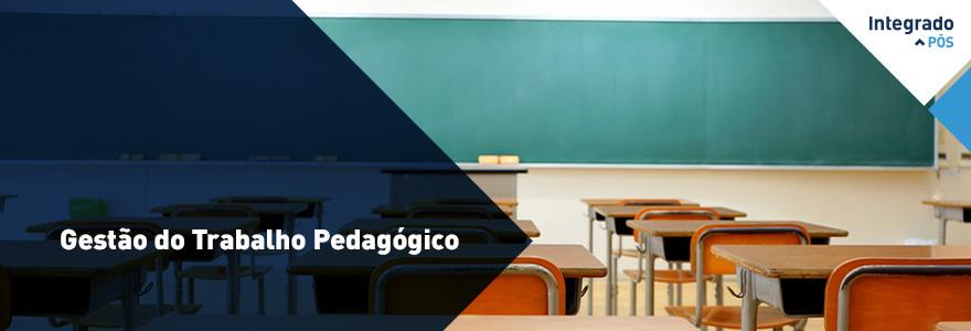 Gestão do Trabalho Pedagógico - Campo Mourão