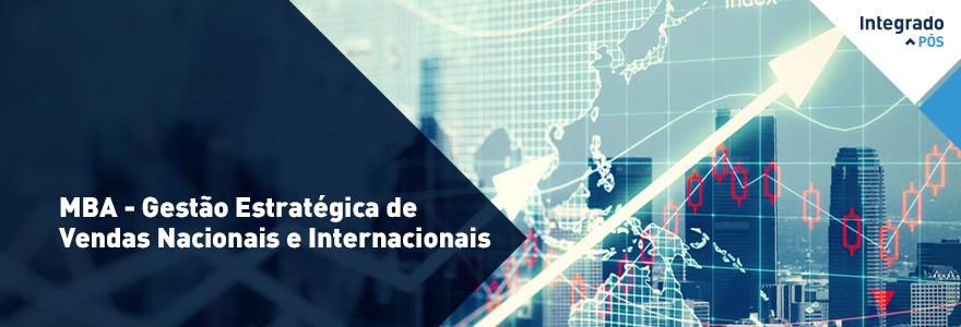 MBA - Gestão Estratégica de Vendas Nacionais e Internacionais  (Curso noturno - terças e quintas-feiras)