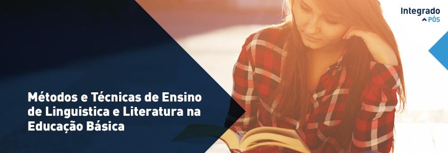 Métodos e Técnicas de Ensino de Linguística e Literat. na Educ. Básica