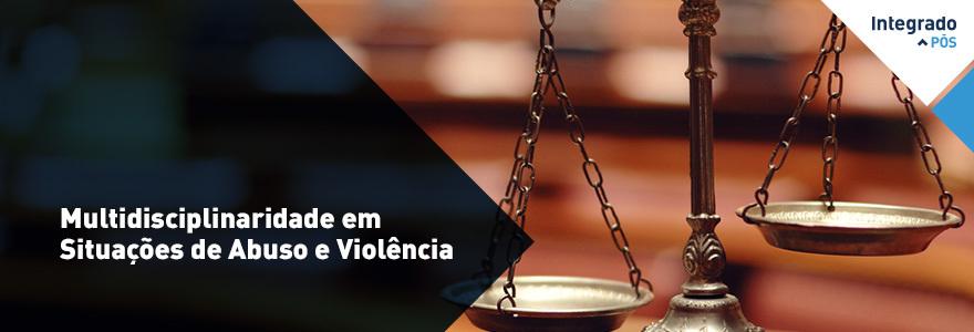 Multidisciplinaridade em Situações de Abuso e Violência - Campo Mourão
