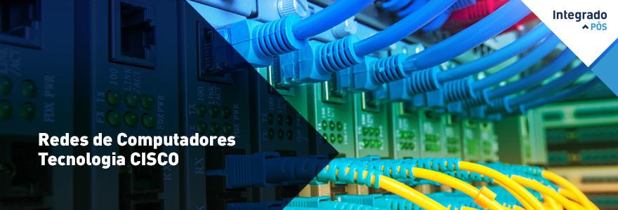 Redes de Computadores Tecnologia CISCO