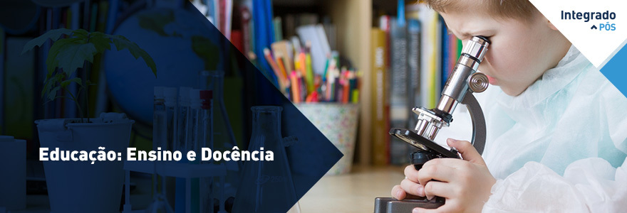 Educação: Ensino e Docência