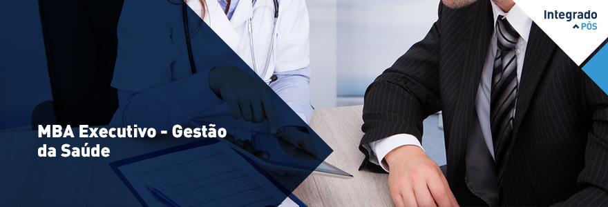 MBA Executivo - Gestão da Saúde